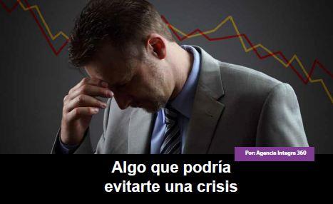 Algo que podría evitarte una crisis