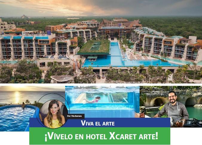 Viva el arte ¡Vívelo en hotel Xcaret arte!